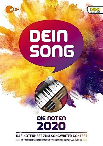 Dein Song 2020: Die Noten - mit Textbeiträgen und tollen Tipps. Klavier, Gitarre und Gesang. Ausgabe mit Online-Audiodatei.