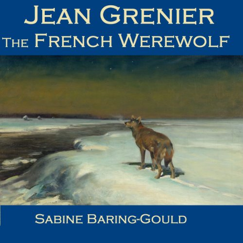 Jean Grenier - The French Werewolf audiobook cover art