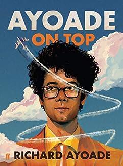 Richard Ayoade - Ayoade On Top