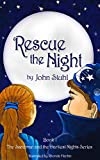 Rescue the Night (The Sandman and the Darkest Nights Series) (English Edition)