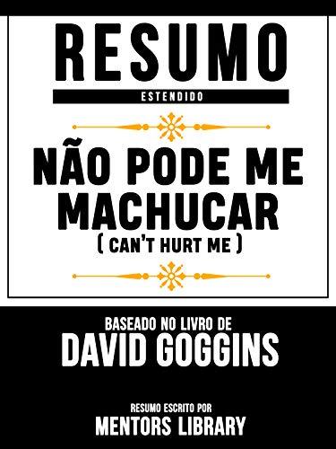 Não Pode Me Machucar (Can't Hurt Me) - Baseado No Livro De David Goggins
