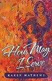 How May I Serve