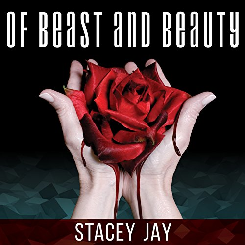 Of Beast and Beauty audiobook cover art
