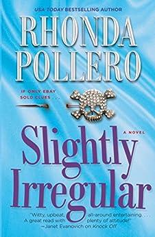 Slightly Irregular (Finley Anderson Tanner Mysteries) by [Rhonda Pollero]