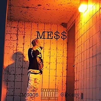 Mess (feat. Gloomy)