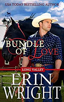 Bundle of Love: A Western Romance Novel (Long Valley Romance Book 7) by [Erin Wright]