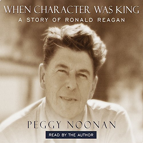 When Character Was King audiobook cover art