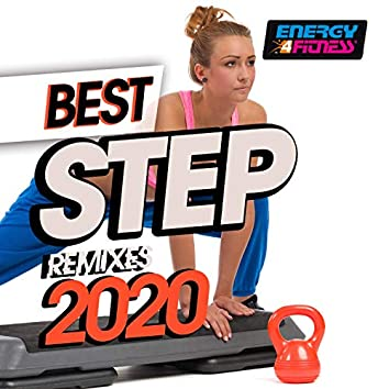 Best Step Remixes 2020 (15 Tracks Non-Stop Mixed Compilation for Fitness & Workout - 132 Bpm / 32 Count)