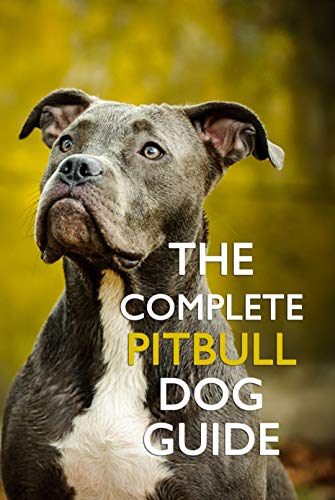 The Complete Pitbull Dog Guide: Thoughts of Dog (English Edition)