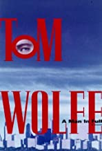 Best thomas wolfe a man in full Reviews