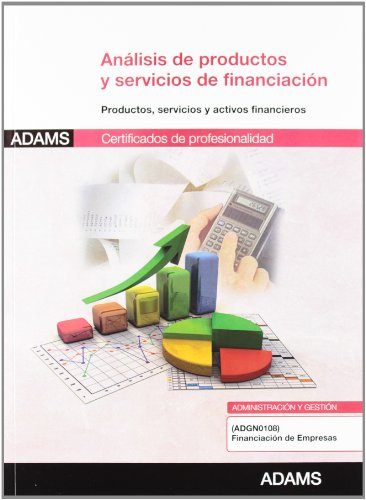Análisis de productos y servicios de financiación: certificado de profesionalidad financiación de...