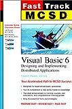 MCSD Fast Track : Visual Basic 6, Exam 70-175