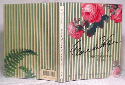 Elsie De Wolfe: A Decorative Life