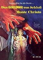 Das Geheimnis von Schloß Monte Christo