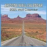 Arizona 2021 Wall Calendar: 2021-2022 Scenic Wall Calendar 8.5 x 8.5 glossy paper