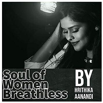 Soul Of Women Breathless (feat. Ghantasala Viswanath)