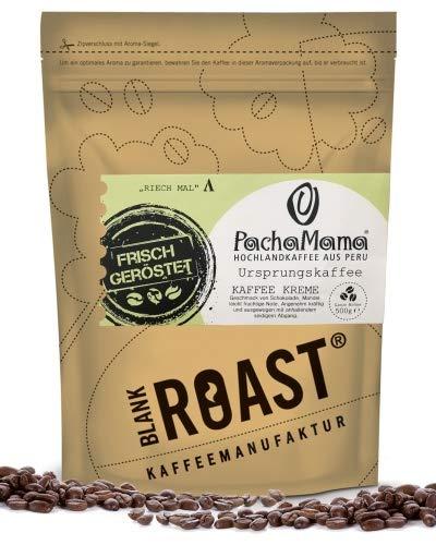 BLANK ROAST | Urpsrungskaffee | PachaMama | Bio-Kaffee | Peru | Cafe Creme | Kaffee Beutelgröße 500g, Geschmack als ganze Bohne