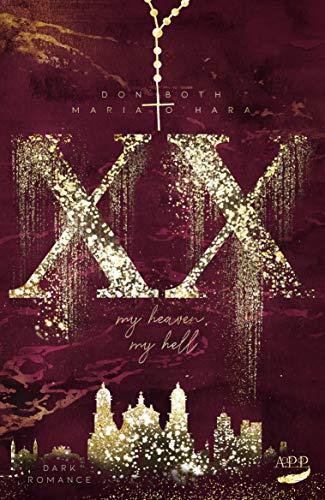 XX - my heaven, my hell