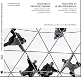 Montreal's Geodesic Dreams / Montreal et le reve geodesique: Jeffrey Lindsay and the Fuller Research Foundation Canadian Division / Jeffrey Lindsay et la Fuller Research Foundation Canadian Division