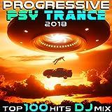 Progressive Psy Trance 2018 Top 100 Hits (2 Hr Uplifting Fullon Goa DJ Mix)