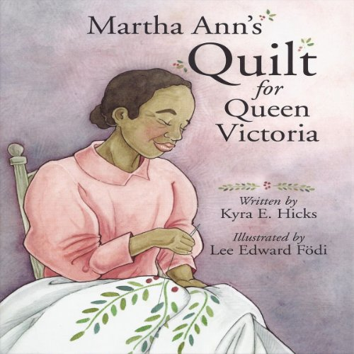 Martha Ann's Quilt for Queen Victoria audiobook cover art