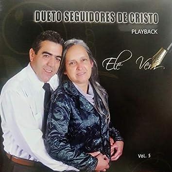 Ele Vem, Vol. 5 (Playback)