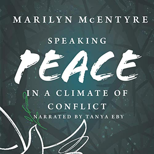Couverture de Speaking Peace in a Climate of Conflict