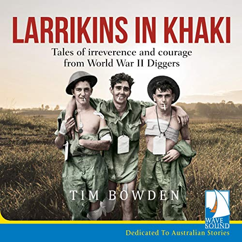 Larrikins in Khaki audiobook cover art