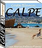 Costa Blanca: Calpe (200 imágenes)
