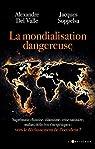 La mondialisation dangereuse par Del Valle