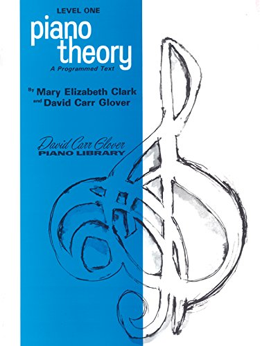 Piano Theory: Level 1 (A Programmed Text) (David Carr Glover Piano Library)