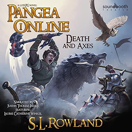 Pangea Online: Death and Axes: A LitRPG Novel cover art