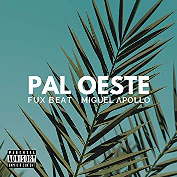 Pal Oeste (feat. Super Solo & Mistel Kind)