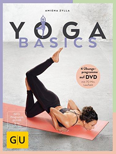 Yoga Basics (GU Einzeltitel Gesundheit/Alternativheilkunde)