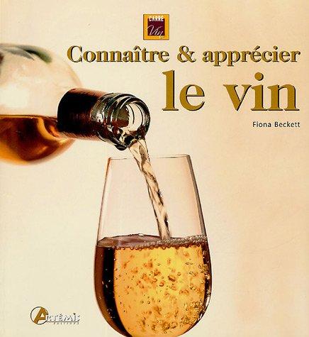 Connaître et apprécier le vin (Carré Vin)