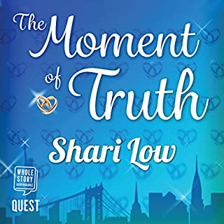 The Moment of Truth                   By:                                                                                                                                 Shari Low                               Narrated by:                                                                                                                                 Helen McAlpine                      Length: 9 hrs and 31 mins     Not rated yet     Overall 0.0