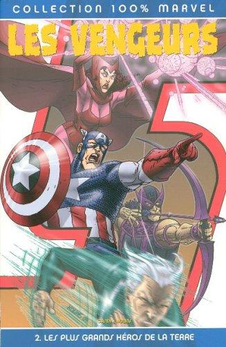 Les Vengeurs, Tome 2 : Les plus grands héros de la Terre