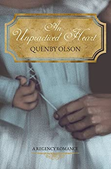 An Unpracticed Heart by [Quenby Olson]