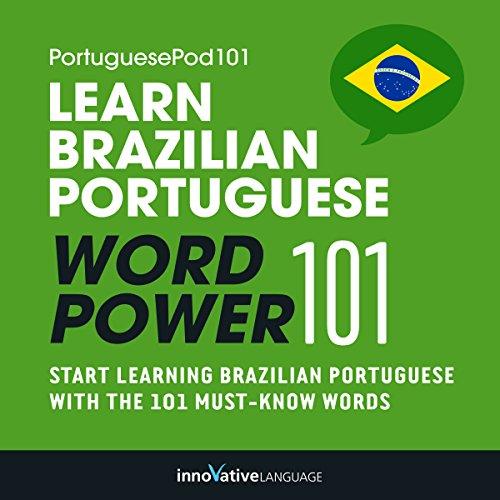 Learn Brazilian Portuguese - Word Power 101 audiobook cover art