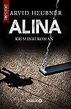 Alina: Kriminalroman (Tinus Geving ermittelt, Band 3)