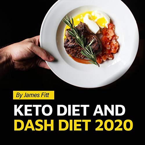 Keto Diet and DASH Diet 2020 cover art