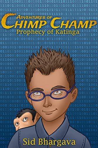 Adventures of Chimp Champ - Prophecy of Katinga (English Edition)