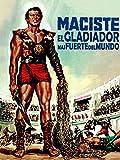 El gladiador más fuerte del mundo