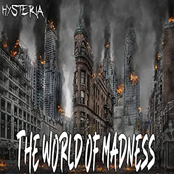 The World Of Madness