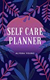 Self Care Planner (English Edition)