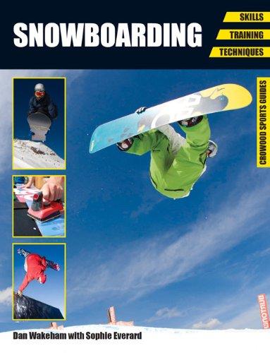 Snowboarding: Skills, Training, Techniques