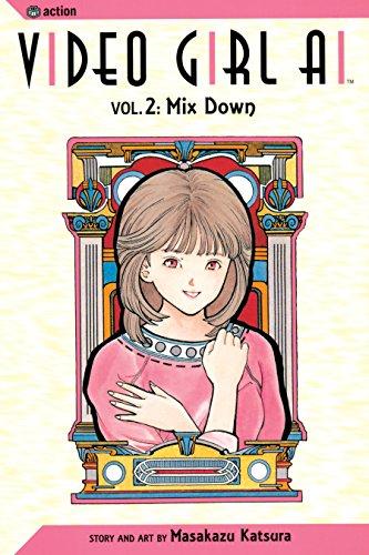 Video Girl Ai, Vol. 2: Mix Down (English Edition)