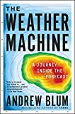 The Weather Machine: A Journey Inside the Forecast doppler radar Oct, 2020
