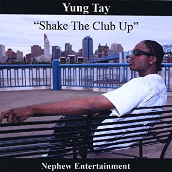 Shake the Club Up