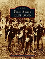 Penn State Blue Band (Images of America)